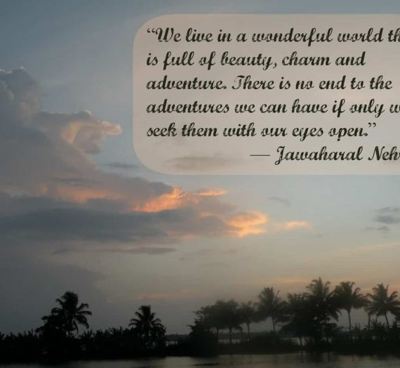 Inspiring Travel Quote from Jawaharlal Nehru