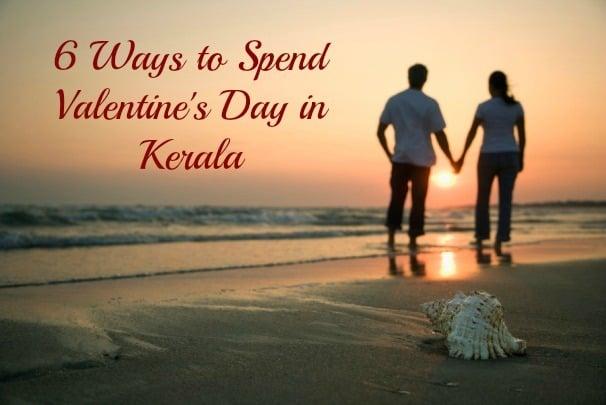 Ways to spend valentine's day in Kerala