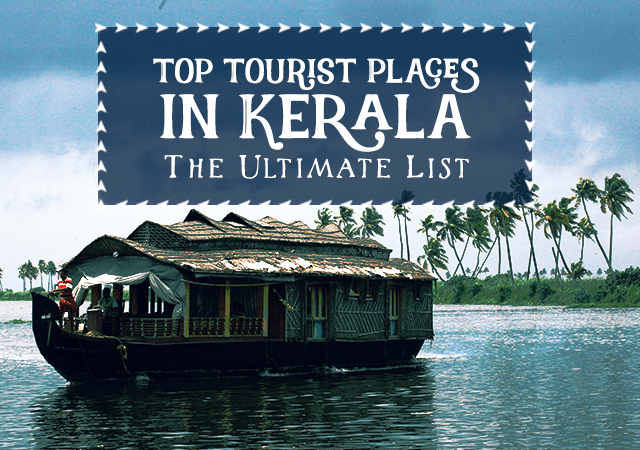 Top-Tourist-Places-in-Kerala-The-Ultimate-List