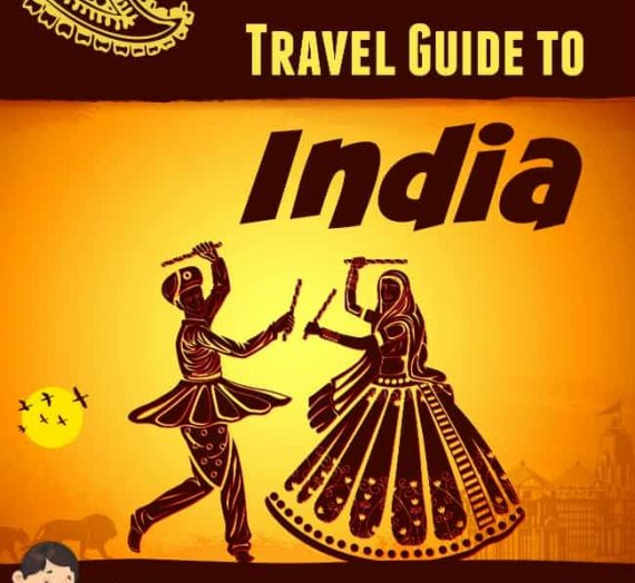 The Ultimate Travel Guide to India – 121 Travel Resources for Your First Indian Trip