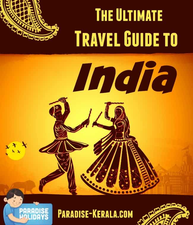 The Ultimate Travel Guide to India