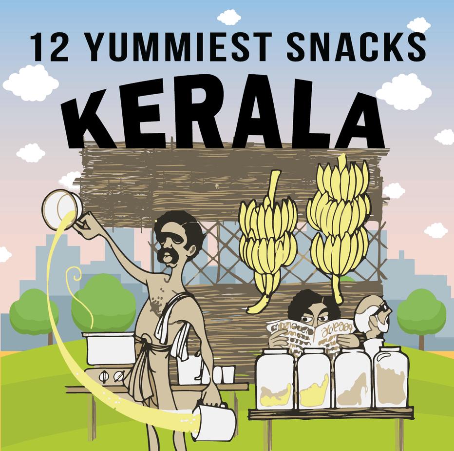 12 Yummiest Snacks Kerala in Kerala