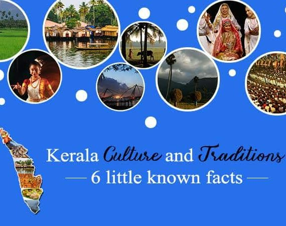 Kerala Culture and Traditions – 6 Little Known Facts