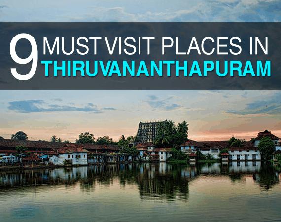 9 Must Visit Places in Thiruvananthapuram