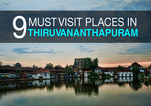 9 visit places in Thiruvananthapuram