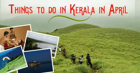 Things to do in Kerala in April