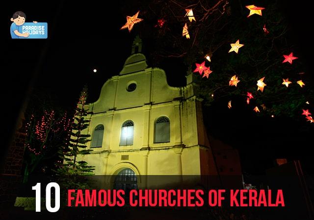 10 Famous Churches Kerala