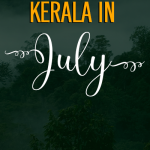 Things to Do in Kerala in July
