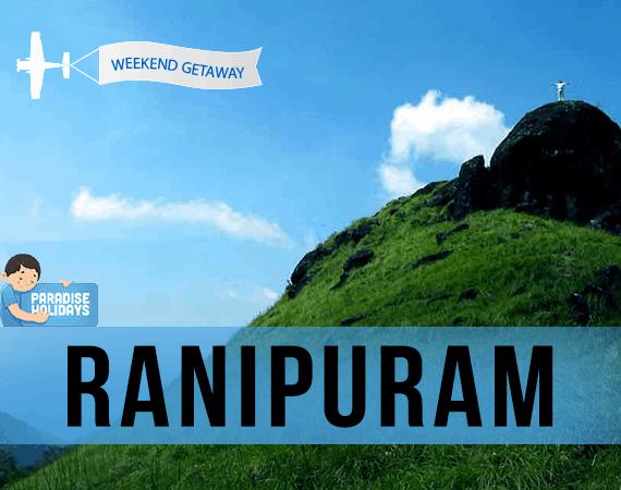 Weekend Getaway – Ranipuram