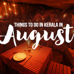 Things to do in Kerala in August