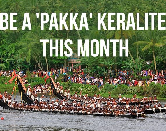 Be a 'Pakka' Keralite this Month