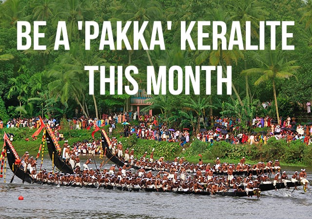 Be a Pakka Keralite this month