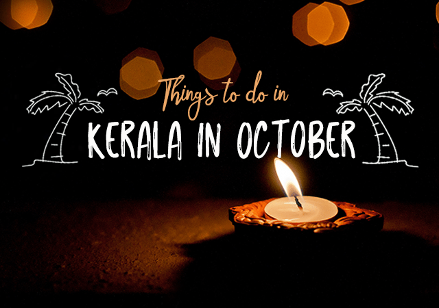 Things to Do in Kerala in October