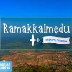 Weekend Getaway – Ramakkalmedu