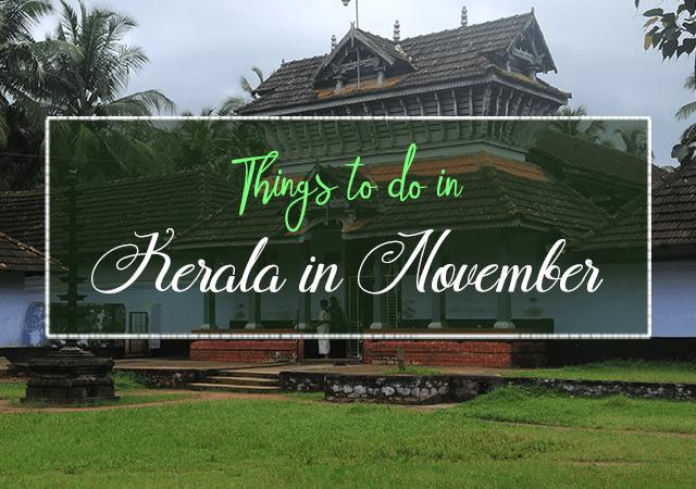 Things to Do in Kerala in November