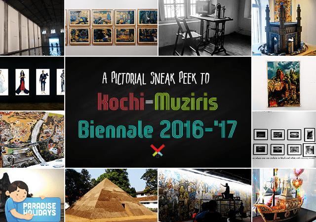 A Pictorial Sneak Peek to Kochi-Muziris Biennale 2016-'17