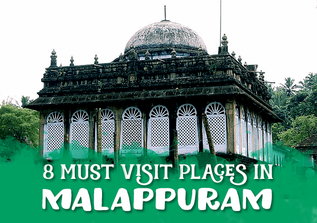 8 Must Visit Places in Malappuram
