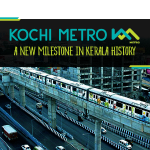 Kochi Metro: A New Milestone in Kerala History