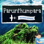 Weekend Getaway - Parunthumpara