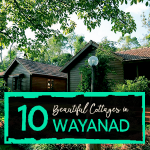 10 Beautiful Cottages in Wayanad