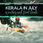 Kerala in July - Weather and Event Guide