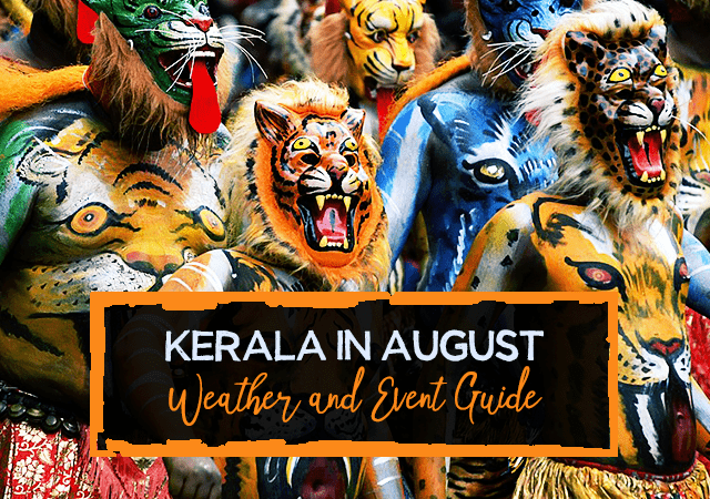 Kerala in August - Weather and Event Guide