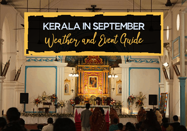 Kerala in September - Weather and Event Guide