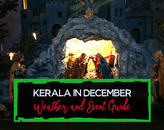 Kerala in December – Weather and Event Guide