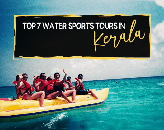 Top 7 Water Sports Tours in Kerala