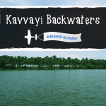 Kavvayi Backwaters