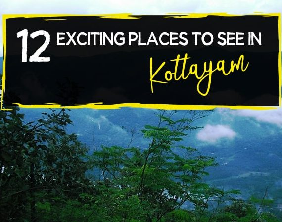 12 Exciting Places to See in Kottayam