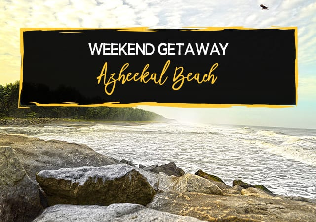 Make-your-weekend-getaway-to-Azheekal-Beach