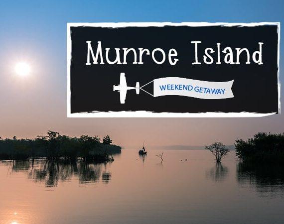 Weekend Getaway – Munroe Island