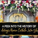 A-Peek-Into-The-History-Of-St- Antony-Roman-Catholic-Latin-Shrine1