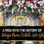 A-Peek-Into-The-History-Of-St- Antony-Roman-Catholic-Latin-Shrine1