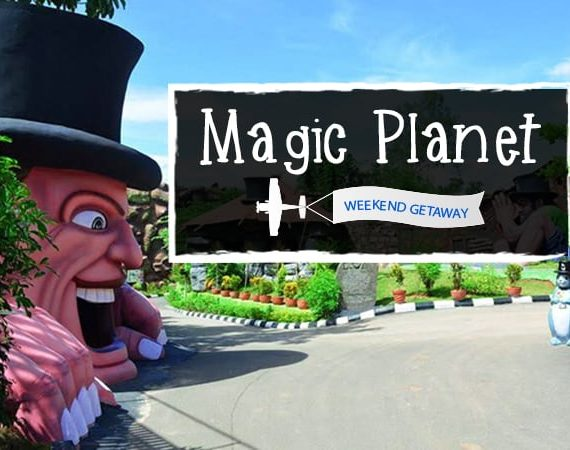 Weekend Getaway: Magic Planet – Kazhakuttom, Thiruvananthapuram