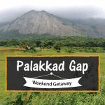 Weekend Getaway - Palakkad Gap