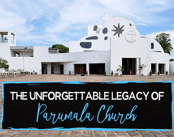 The Unforgettable Legacy of Parumala Church
